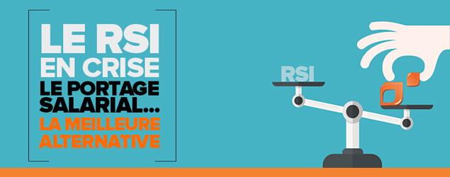 Avant la réforme du RSI on pourra compter sur le portage salarial !